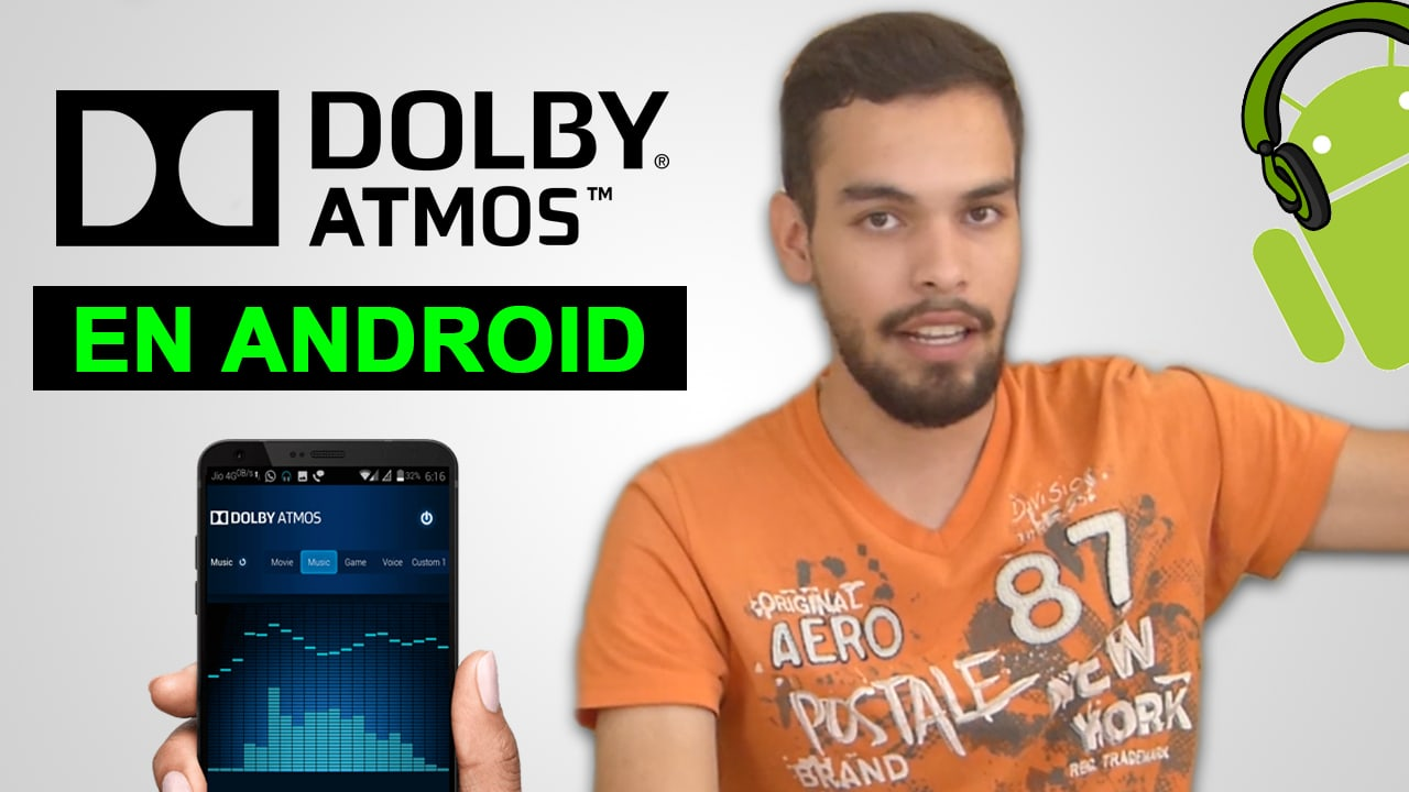 ¿Sabes como funciona la tecnología Dolby Atmos en tu Android?