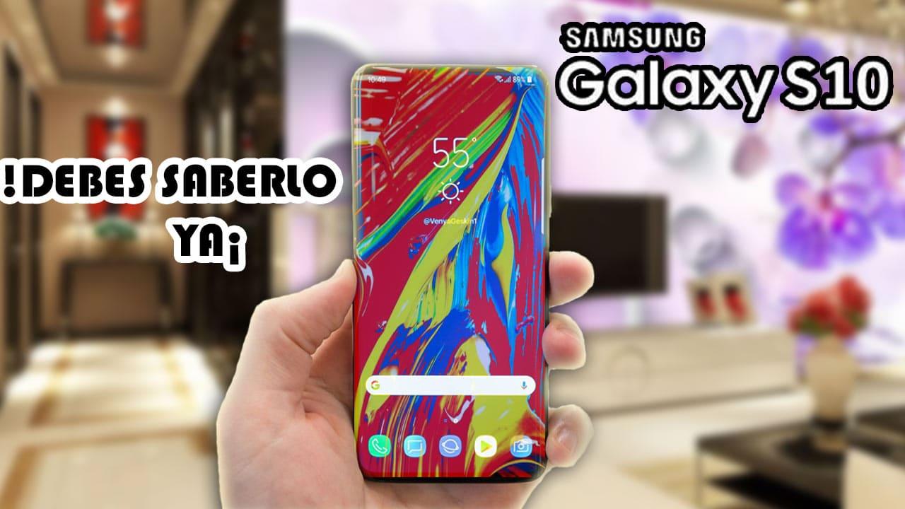 5 Cosas del Samsung Galaxy S10 que Debes Saber