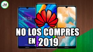 Los 3 peores celulares Huawei en 2019