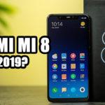 Xiaomi Mi 8 en 2019 ¿Vale la pena comprar?