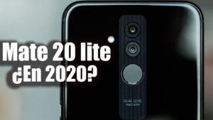 ¿Vale la pena el Mate 20 lite en 2020?