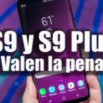 ¿Vale la pena un Samsung Galaxy S9 y S9 Plus en 2020?
