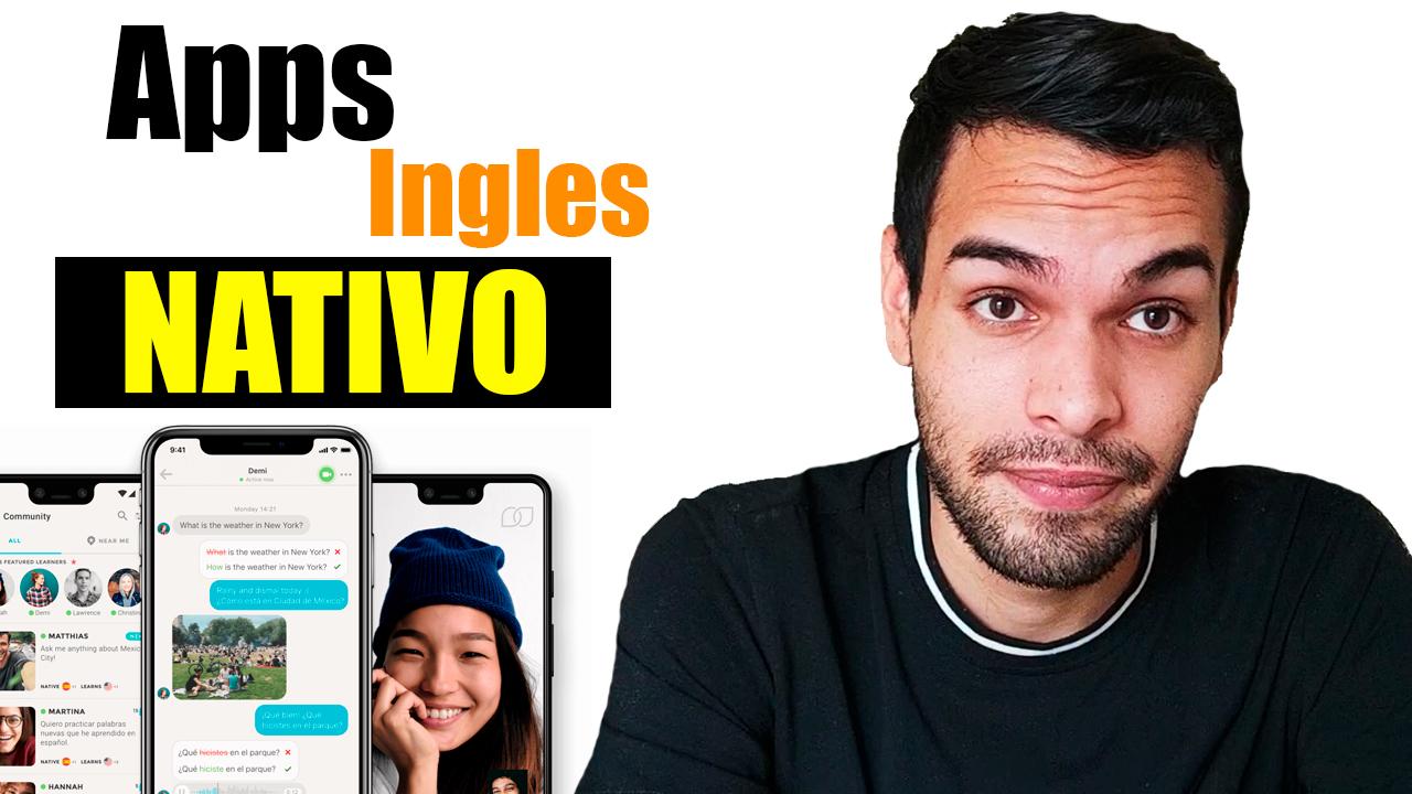 Top 10 Apps para Aprender Ingles con Nativos